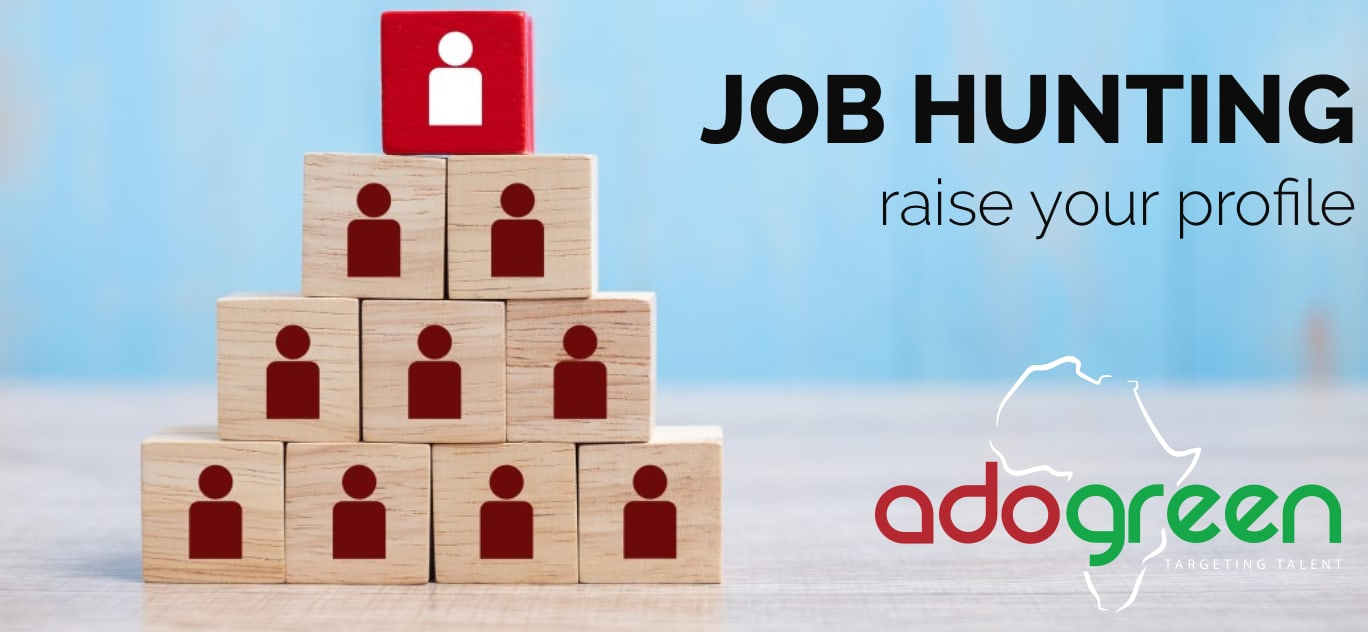 Job Hunting: Raising Your Profile As A Candidate