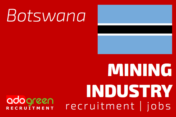 Botswana Mining Sector - Jobs And Recruitment